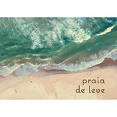 Praia de Leve by Various Artists