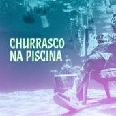 Churrasco na Piscina de Various Artists