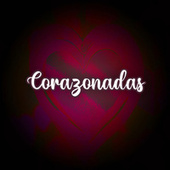 Corazonadas by Various Artists