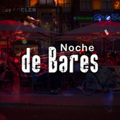 Noche de Bares by Various Artists