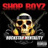 Rockstar Mentality de Shop Boyz