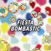 Fiesta Bombastic de Various Artists