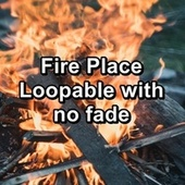 Fire Place Loopable with no fade by Spa Relax Music