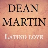 Latino Love de Dean Martin