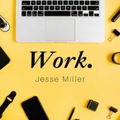 Work by Jesse Miller