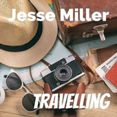 Travelling by Jesse Miller