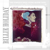 The Complete Verve Studio Master Takes von Billie Holiday