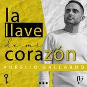 La Llave de Mi Corazón by Aurelio Gallardo