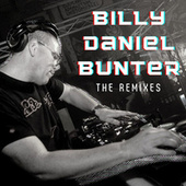 Billy Daniel Bunter - The Remixes by Billy Daniel Bunter