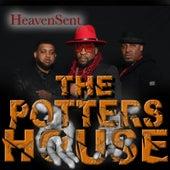 The Potters House von Heaven Sent