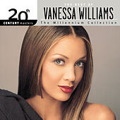 The Best Of Vanessa Williams 20th Century Masters The Millennium Collection by Vanessa Williams