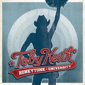 Honkytonk University by Toby Keith