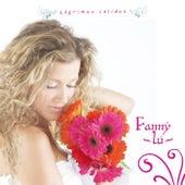 Lagrimas Calidas de Fanny Lu