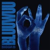 Bluuwuu by Digga D