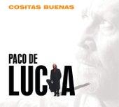Cositas Buenas de Paco de Lucia