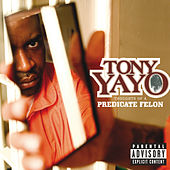 Thoughts Of A Predicate Felon by Tony Yayo