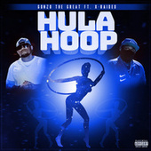 Hula Hoop by Gonzo The Great