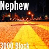 3000 Block von Nephew