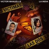 Víctimas las Dos de Víctor Manuelle