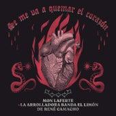Se Me Va A Quemar El Corazón by Mon Laferte