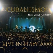 Live in Italy by Cubanismo!