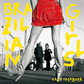 Talk To La Bomb von Brazilian Girls