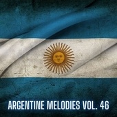 Argentine Melodies Vol. 46 by Various Artists