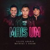 Mais Um by Felipe Araújo