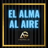 El Alma al Aire by DNivel Andrée Gi