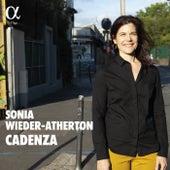Cadenza by Sonia Wieder-Atherton