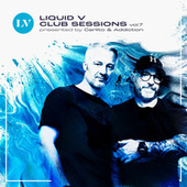 Liquid V Club Sessions, Vol. 7 von Various Artists