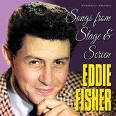 Songs from Stage & Screen van Eddie Fisher