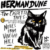 The Cassette Tapes from Vinegar Hill by Herman Dune