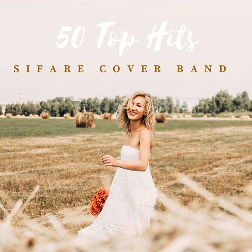 50 TOP HITS (SIFARE COVER BAND) von Sifare Cover Band