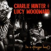 I'm a Stranger Here von Lucy Woodward