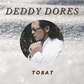 Tobat de Deddy Dores