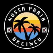 Reggae das Tramanda de Banda Dkcinco