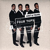 Lost Without You: Motown Lost & Found by The Four Tops