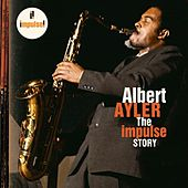 The Impulse Story de Albert Ayler