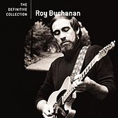 The Definitive Collection de Roy Buchanan