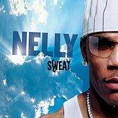 Sweat de Nelly