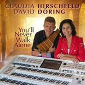 You'll Never Walk Alone by Claudia Hirschfeld