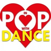 In Love with Pop Dance by Various Artists
