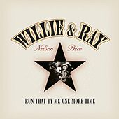 Run That By Me One More Time de Willie Nelson