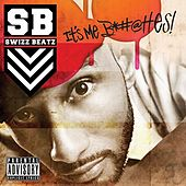 It's Me Snitches de Swizz Beatz