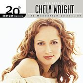 20th Century Masters: The Millennium Collection: The Best Of Chely Wright by Chely Wright
