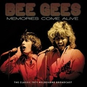 Memories Come Alive de Bee Gees