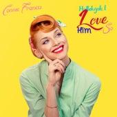 Hallelujah, I Love Him So van Connie Francis