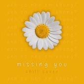 Missing You by 43fm