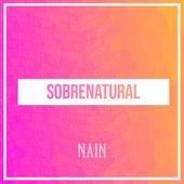 Sobrenatural by Nain